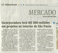 Incorporadora terá R$ 300 milhões em projetos no interior de São Paulo